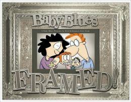 Framed!: A Baby Blues Treasury