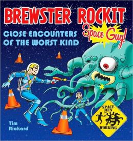 Brewster Rockit: Space Guy!