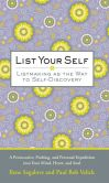 Product Image. Title: List Your Self - Listmaking as the Way to Self Discovery Journal 5&quot; x 8&quot;