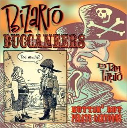Bizarro Buccaneers: Nuttin' but Pirate Cartoons