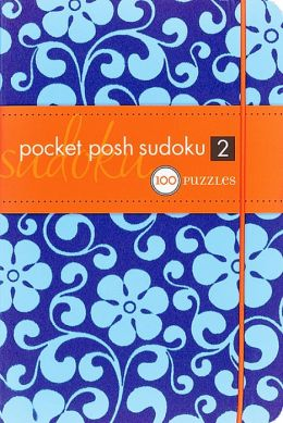 Pocket Posh Sudoku 2: 100 Puzzles