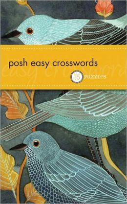 Posh Easy Crosswords: 75 Puzzles