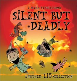 Silent But Deadly: Another Lio Collection