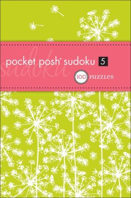 Pocket Posh Sudoku 5: 100 Puzzles