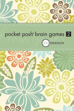 Pocket Posh Brain Games 2: 100 Puzzles
