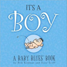 It's A Boy: A Baby Blues Book