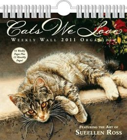 2011 Cats We Love weekly Wall Calendar
