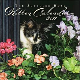 2011 The Sueellen Ross Kitten Calendar mini Wall Calendar