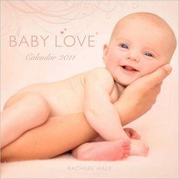 2011 Baby Love Wall Calendar
