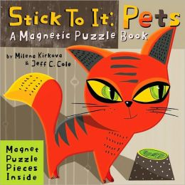 Stick to it Pets: A Magnetic Puzzle Book