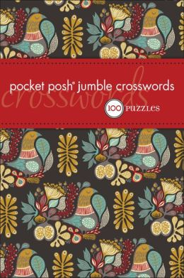Pocket Posh Jumble Crosswords: 100 Puzzles