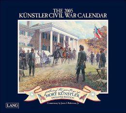 2005 Kunstler Civil War Wall Calendar