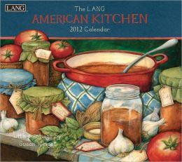 2012 American Kitchen Wall Calendar