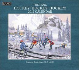 2012 Hockey, Hockey, Hockey Wall Calendar