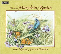 2012 Marjolein Bastin Nature's Journal Wall Calendar