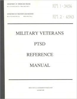 Military Veterans Ptsd Reference Manual