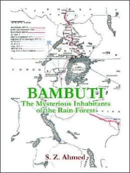 Bambuti: The Mysterious Inhabitants of the Rain Forest