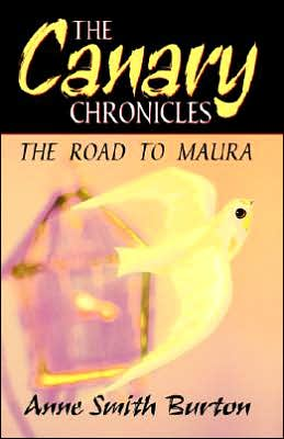 The Canary Chronicles: The Road to Maura