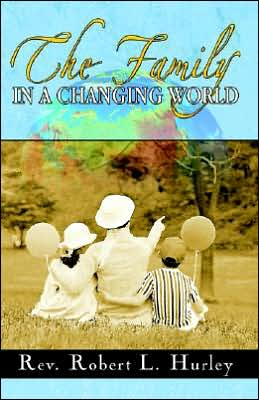 The Family in a Changing World: An Overview