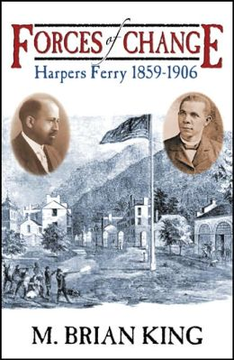 Forces of Change: Harpers Ferry 1859-1906