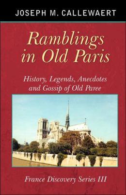 Ramblings in Old Paris