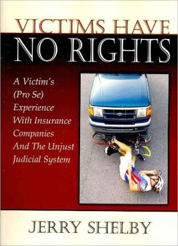 Victims Have No Rights
