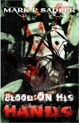 Blood on His Hands