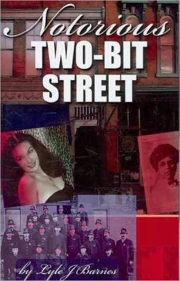 Notorious Two-Bit Street