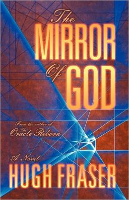 The Mirror of God