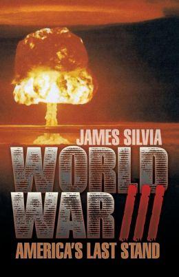 World War III: America's Last Stand