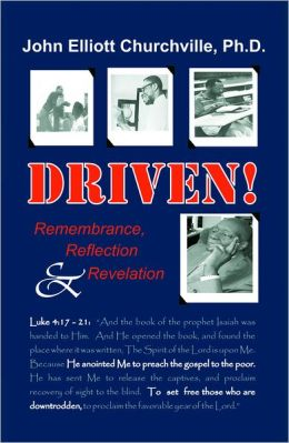 Driven! Remembrance, Reflection & Revelation