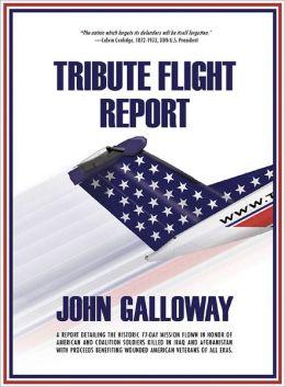 Tribute Flight Report