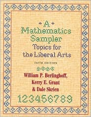 A Mathematics Sampler: Topics for the Liberal Arts