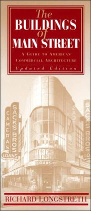 The Buildings of Main Street: A Guide to American Commercial Architecture