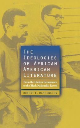 Ideologies Of African American Literature