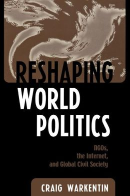 Reshaping World Politics