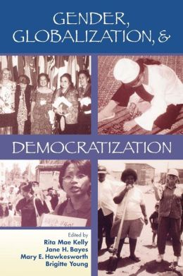 Gender, Globalization, And Democratization