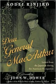 Dear General MacArthur: Letters from the Japanese during the American Occupation