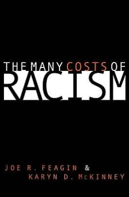 Many Costs of Racism