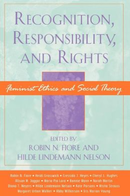 Recognition, Responsibility, And Rights