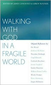 Walking with God in a Fragile World