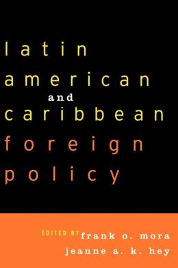 Latin American And Caribbean Foreign Policy