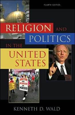 Religion and Politics in the United States, 4th Edition