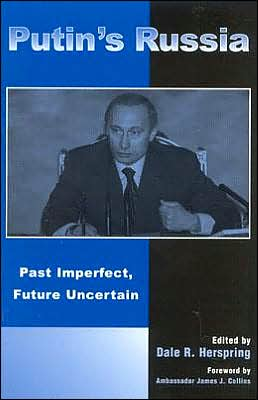The Putin Regime: Past Imperfect, Future Uncertain