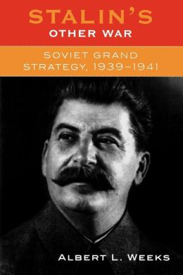 Stalin's Other War: Soviet Grand Strategy, 1939-1941