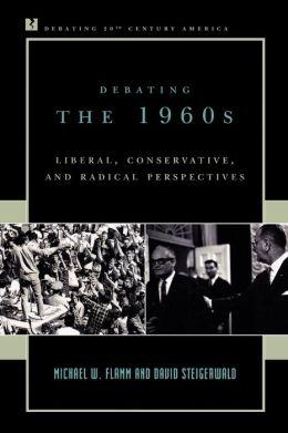 Debating The 1960s