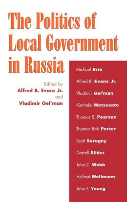 Politics Of Local Government In Russia