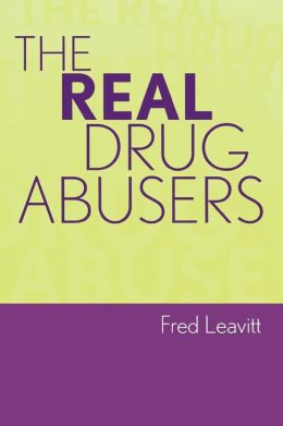 Real Drug Abusers
