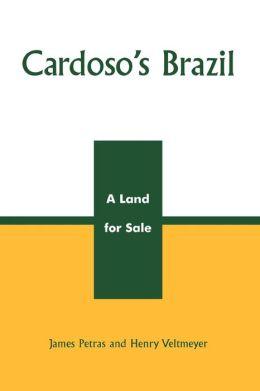 Cardoso's Brazil: A Land for Sale