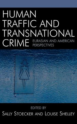 Human Traffic And Transnational Crime